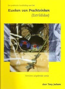Kweken va prachtvinken (2009)
