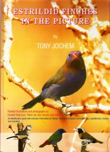 Estrildid Finches in the Picture - Book - Tony Jochem - Avitoon